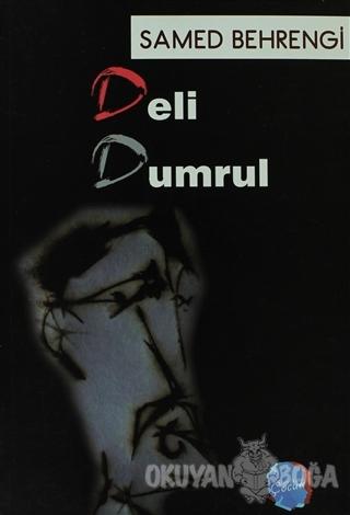 Deli Dumrul - Samed Behrengi - Berikan Yayınları