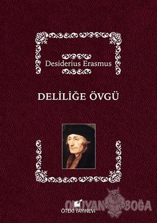 Deliliğe Övgü (Ciltli) - Desiderius Erasmus - Öteki Yayınevi