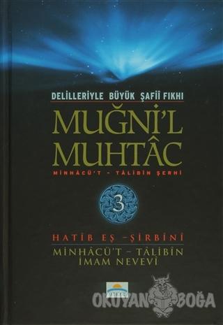 Delilleriyle Büyük Şafii Fıkhı - Muğni'l Muhtac 3. Cilt (Ciltli) - Hat