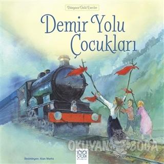 Demir Yolu Çocukları - Kolektif - 1001 Çiçek Kitaplar