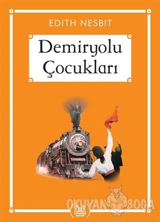 Demiryolu Çocukları (Gökkuşağı Cep Kitap)