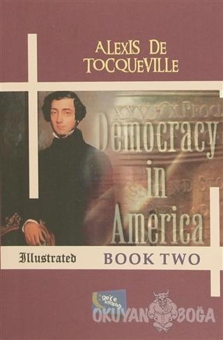 Democracy in America - Book Two - Alexis de Tocqueville - Gece Kitaplı