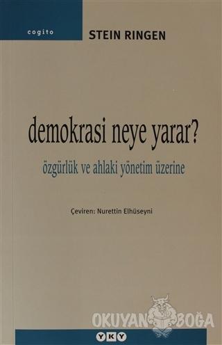 Demokrasi Neye Yarar? - Stein Ringen - Yapı Kredi Yayınları