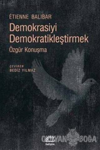 Demokrasiyi Demokratikleştirmek