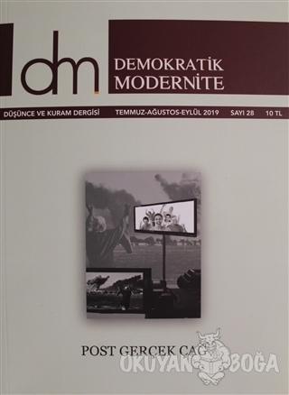 Demokratik Modernite Düşünce ve Kuram Dergisi Sayı: 28 Temmuz - Ağustos - Eylül 2019