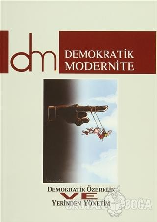Demokratik Modernite Düşünce ve Kuram Dergisi Sayı : 9