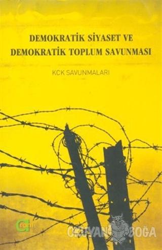 Demokratik Siyaset ve Demokratik Toplum Savunması