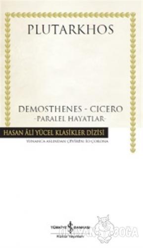 Demosthenes - Cicero - Plutarkhos - İş Bankası Kültür Yayınları