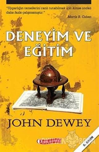 Deneyim ve Eğitim - John Dewey - ODTÜ Geliştirme Vakfı Yayıncılık