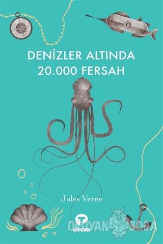 Denizler Altında 20.000 Fersah - Jules Verne - Turkuvaz Kitap