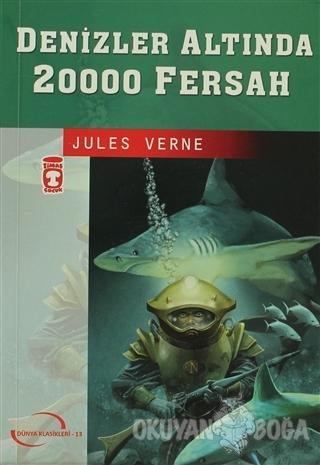 Denizler Altında 20000 Fersah - Jules Verne - Timaş Çocuk - Klasikler