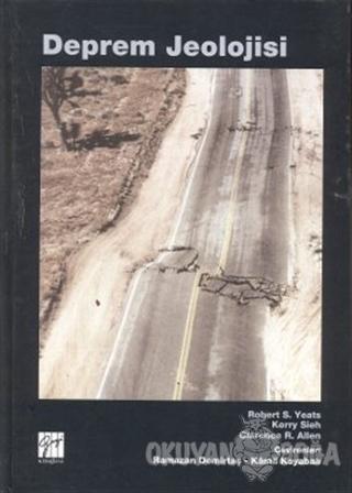 Deprem Jeolojisi (Ciltli) - Robert S. Yeats - Gazi Kitabevi