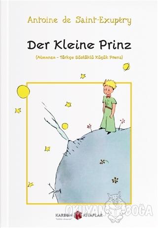 Der Kleine Prinz (Almanca-Türkçe Sözlüklü Küçük Prens) - Antoine de Sa