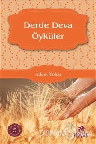 Derde Deva Öyküler - Adem Yolcu - Hayat Yayınları