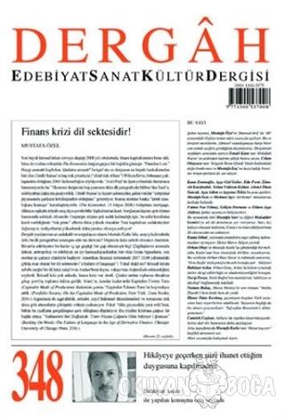 Dergah Edebiyat Sanat Kültür Dergisi Sayı: 348 Şubat 2019