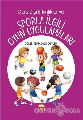 Ders Dışı Etkinlikler ve Sporla İlgili Oyun Uygulamaları