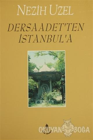 Dersaadet'ten İstanbul'a - Nezih Uzel - İrfan Yayıncılık