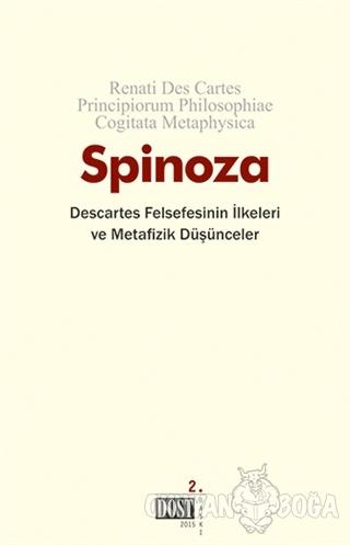 Descartes Felsefesinin İlkeleri ve Metafizik Düşünceler - Benedictus d