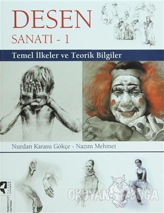 Desen Sanatı - 1 - Nurdan Karasu Gökçe - HayalPerest Kitap