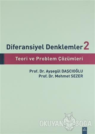 Diferansiyel Denklemler 2 - Ayşegül Daşcıoğlu - Dora Basım Yayın