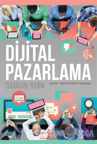 Dijital Pazarlama - Damian Ryan - İş Bankası Kültür Yayınları