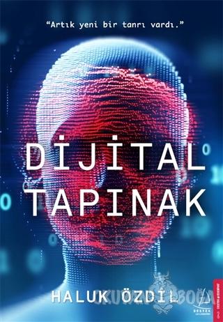Dijital Tapınak - Haluk Özdil - Destek Yayınları