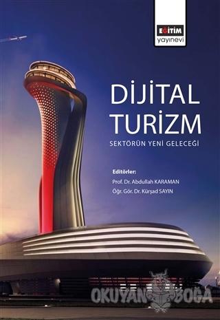 Dijital Turizm: Sektörün Yeni Geleceği