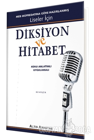 Diksiyon ve Hitabet - Ali Selçuk - Altın Anahtar Yayınları