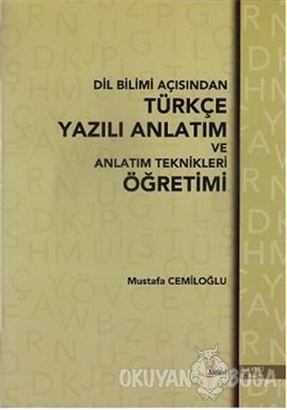 Dil Bilimi Açısından Türkçe Yazılı Anlatım ve Anlatım Teknikleri Öğret