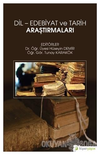 Dil - Edebiyat ve Tarih Araştırmaları