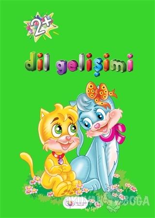 Dil Gelişimi - 2+ - Fatma Akman - Beyaz Pusula Yayınları