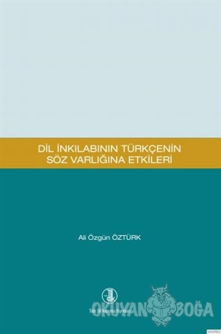 Dil İnkılabının Türkçenin Söz Varlığına Etkileri