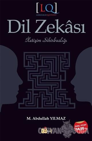 Dil Zekası - M. Abdullah Yılmaz - Tutku Yayınevi