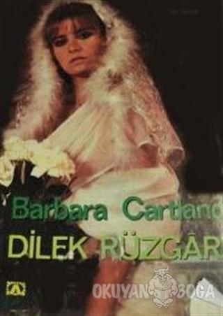 Dilek Rüzgarı - Barbara Cartland - Altın Kitaplar