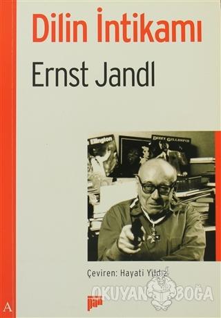 Dilin İntikamı - Ernst Jandl - Pan Yayıncılık