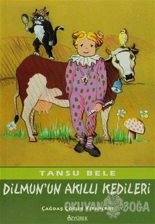 Dilmun'un Akıllı Kedileri - Tansu Bele - Özyürek Yayınları