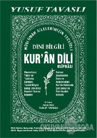 Dini Bilgili Kur'an Dili Elifbası (Yeşil Kapak) (D04) - Yusuf Tavaslı