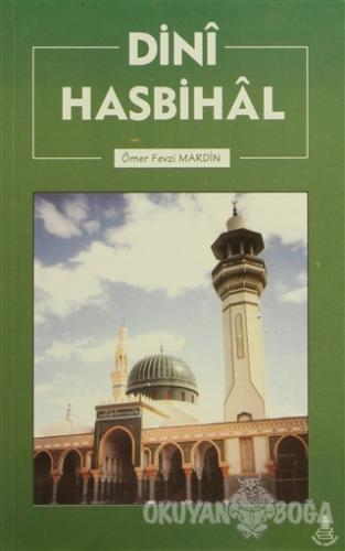 Dini Hasbihal - Ömer Fevzi Mardin - İrfan Yayıncılık