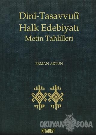 Dini-Tasavvufi Halk Edebiyatı Metin Tahlilleri