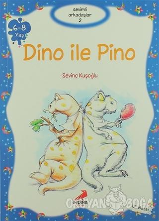 Dino ile Pino - Sevinç Kuşoğlu - Erdem Çocuk