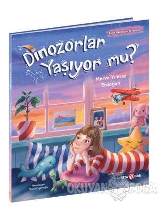 Dinozorlar Yaşıyor mu? - Merve Yılmaz Erdoğan - Beta Kids