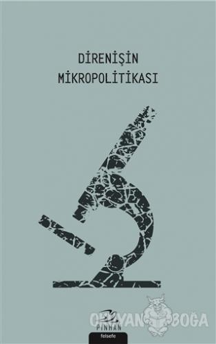 Direnişin Mikropolitikası