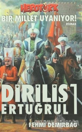 Diriliş Ertuğrul 1 - Fehmi Demirbağ - Efor Yayınları