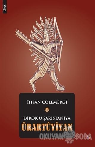 Dirok u Şarıstaniya Urartuyiyan