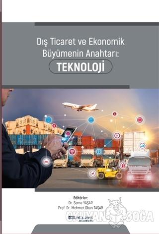 Dış Ticaret ve Ekonomik Büyümenin Anahtarı Teknoloji