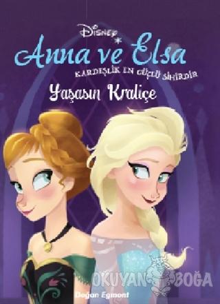 Disney Anna ve Elsa - Yaşasın Kraliçe - Kolektif - Doğan Egmont Yayınc