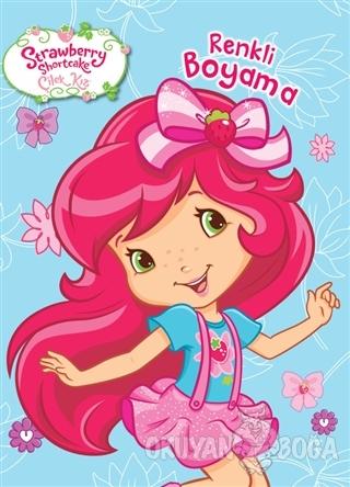 Disney Çilek Kız Renkli Boyama - Kolektif - Doğan Egmont Yayıncılık
