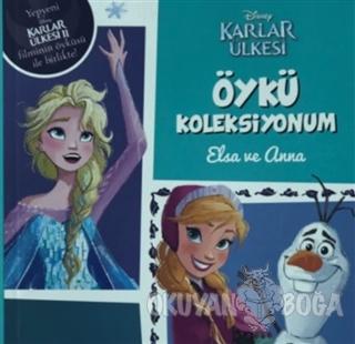 Disney Karlar Ülkesi - Öykü Koleksiyonum Elsa ve Anna - Kolektif - Doğ