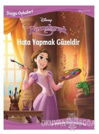 Disney Karmakarışık Hata Yapmak Güzeldir - Duygu Öyküleri - Kolektif -