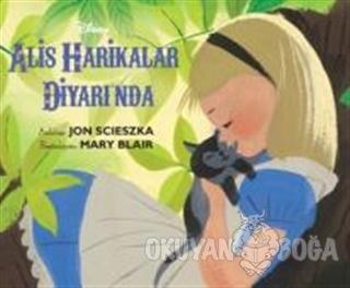 Disney Klasik - Alis Harikalar Diyarı'nda - Jon Scieszka - Doğan Egmon